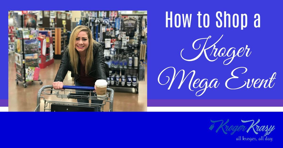 How to Shop a Kroger Mega Event