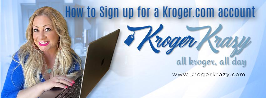 How to Sign up for a Kroger.com Account Kroger Krazy