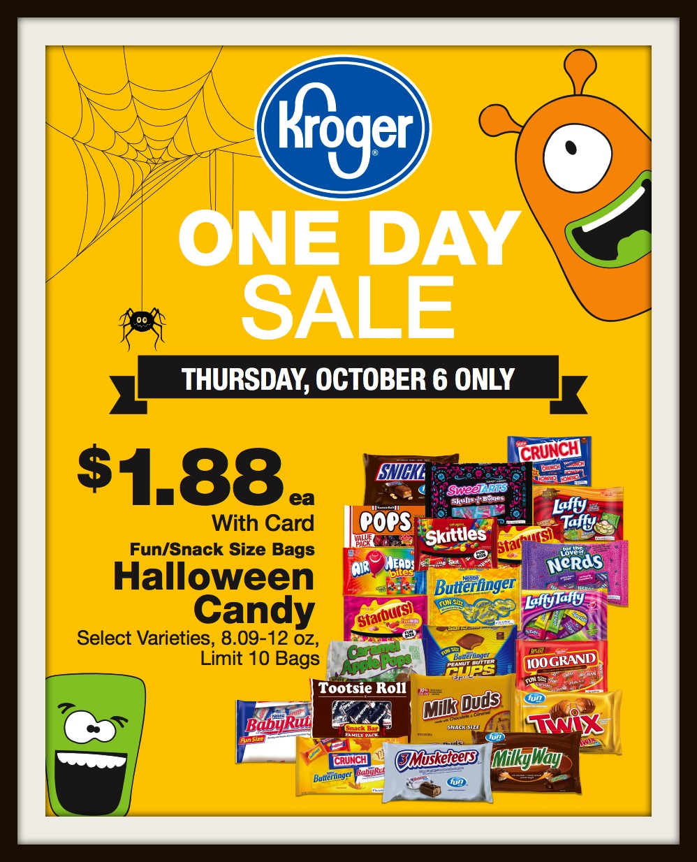 one day $1.88 halloween candy sale = october 6th at kroger