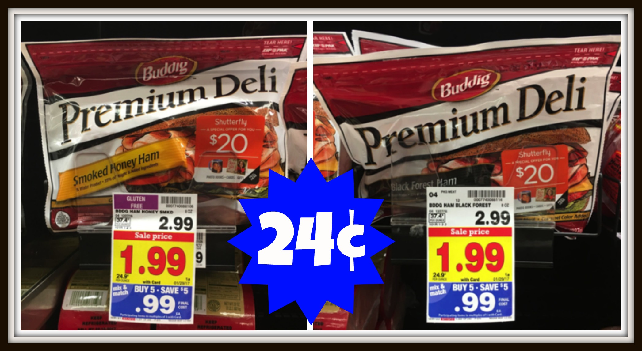 Buddig Premium Deli Lunchmeat Just 24 at Kroger Reg Price 299