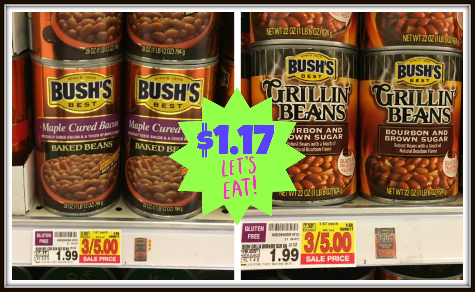 Bush S Baked Beans And Grillin Beans Only 1 17 At Kroger