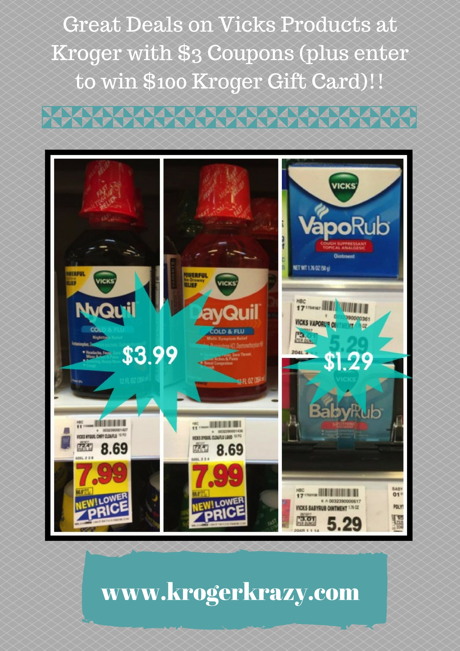 Great Deals on Vicks Products at Kroger with $3 Coupons (plus enter to win $100 Kroger Gift Card)!!
