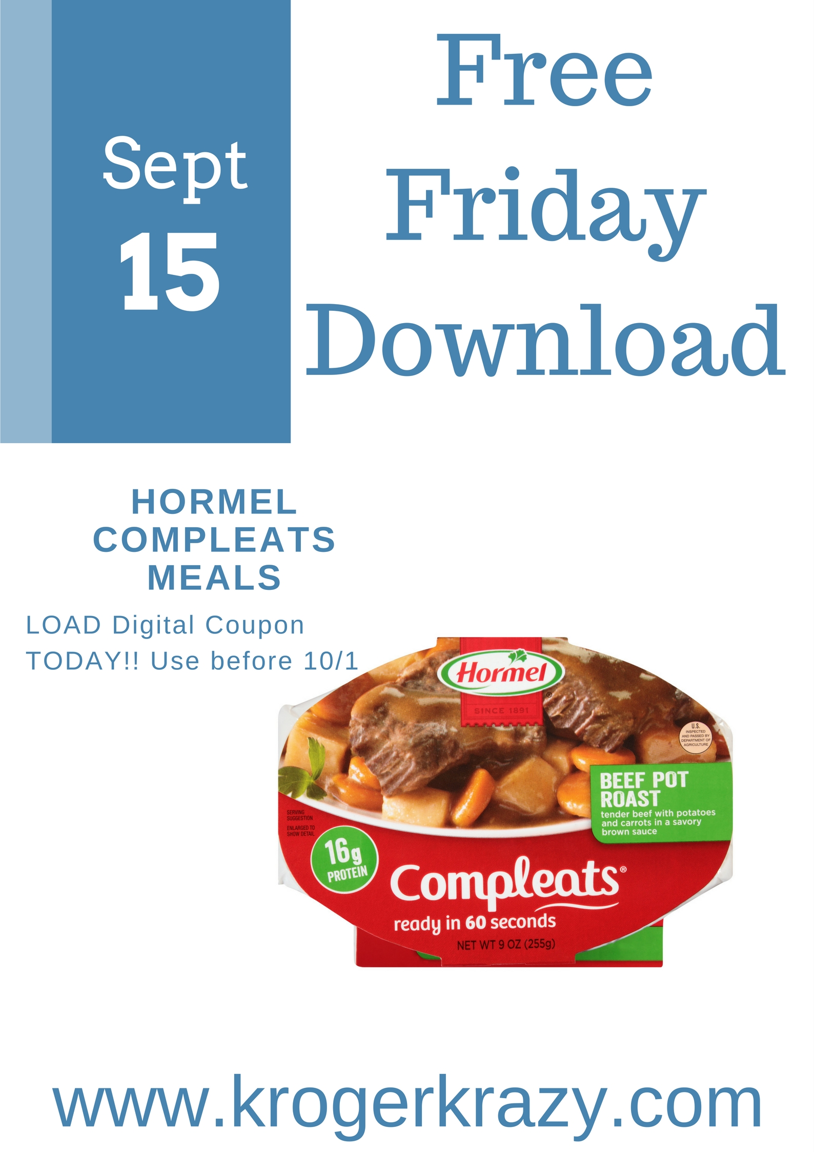 Today Friday September 15th Only A Digital Coupon For Free Hormel Compleats Microwave Meal 7 5 13 Oz