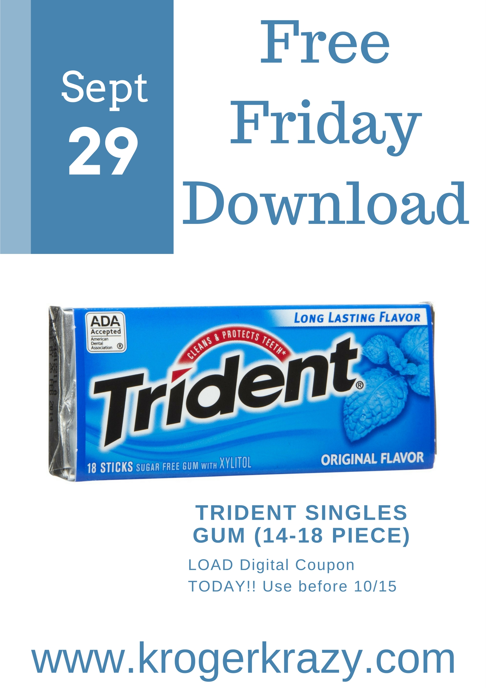 image regarding Trident Coupons Printable identify Cost-free Friday Obtain Trident Singles Gum Kroger Krazy