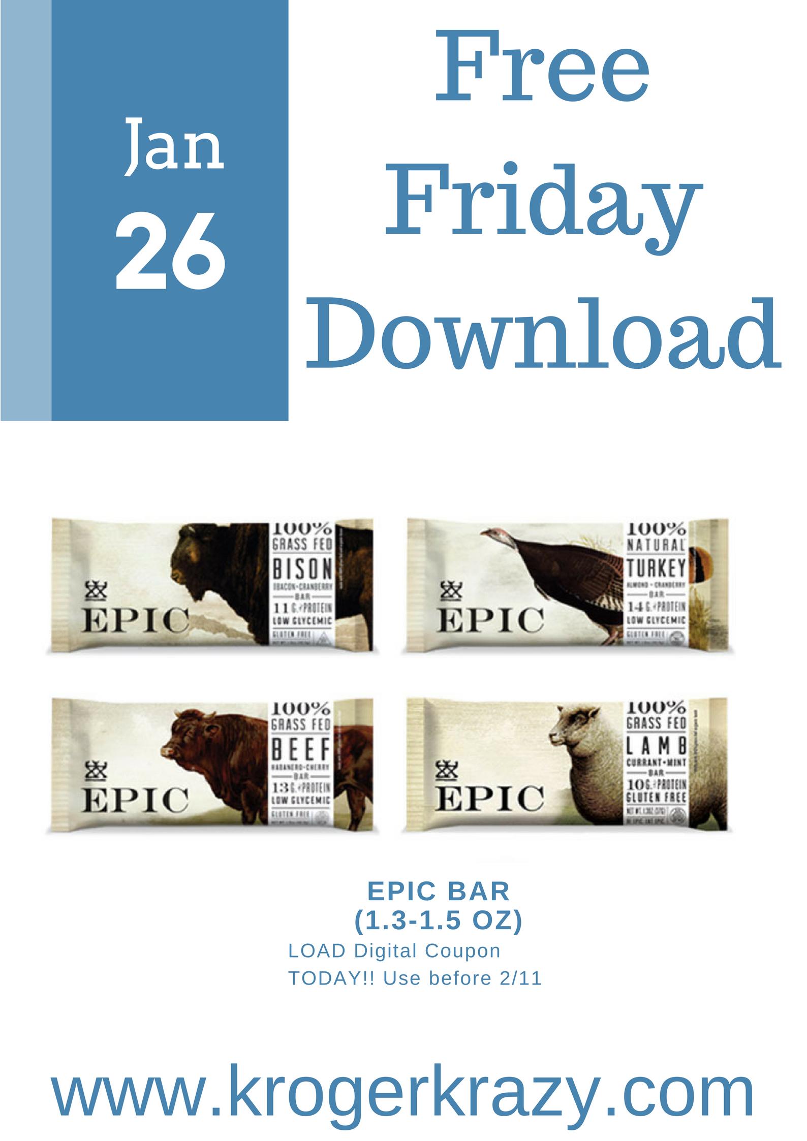 Free friday download epic bar 1 3 1 5 oz kroger krazy for Epic free download