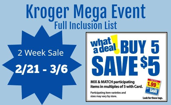 Kroger Buy 5 Save 5 Mega Event Full Inclusion List 2 Week Sale 2 21 3 6 Kroger Krazy