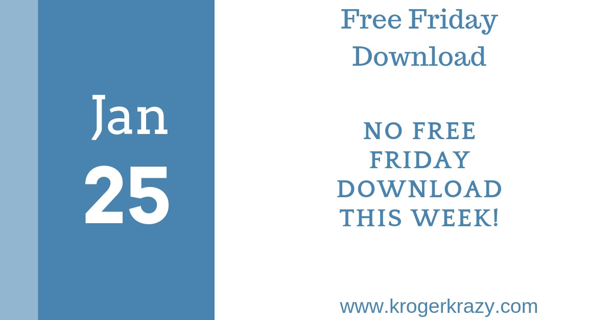 kroger free friday download january 25 2019