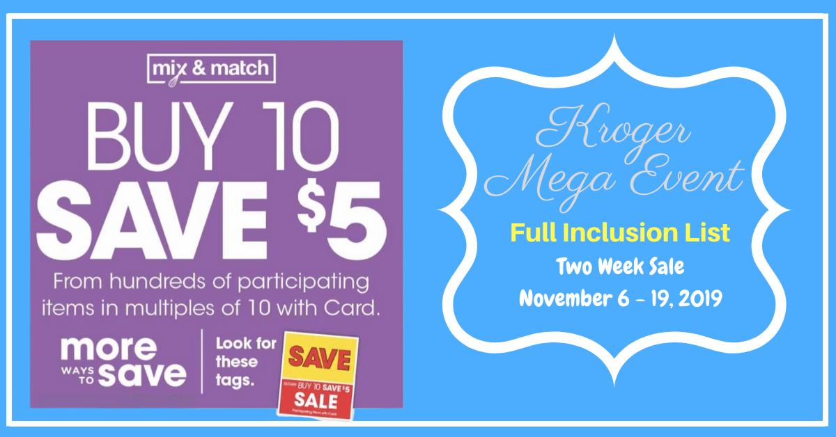 Kroger Buy 10 Save 5 Mega Event 11 6 11 19 2 Week Sale