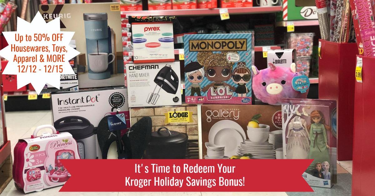 Kroger Holiday Savings Bonus 1212 - 1215