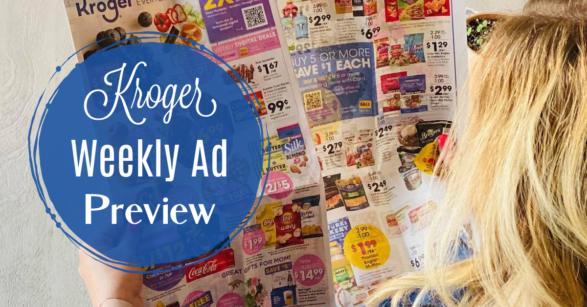 Kroger Weekly Ad Preview Kroger Krazy